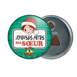 Décapsuleur 6cm Aimant Magnet Joyeuses Fêtes MA SŒUR Noël Gui Cloches