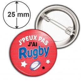 Badge 25mm Epingle J'Peux Pas j'ai Rugby - Ballon Ovale - Fond Rouge