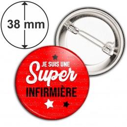 Badge 38mm Epingle Je suis une Super Infirmière - Etoiles Fond Rouge
