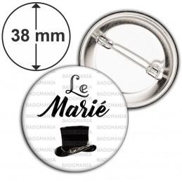 Badge 38mm Epingle Le Marié - Chapeau Haut de Forme Mariage Cérémonie