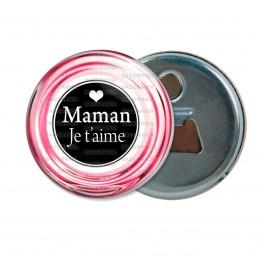 Décapsuleur 6cm Aimant Magnet Maman Je t'Aime - Cœur blanc sur noir