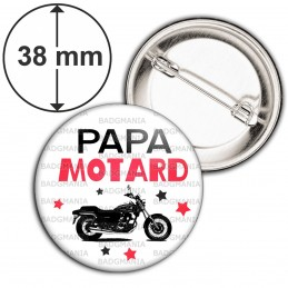 Badge 38mm Epingle Papa Motard - Moto Noire Fond BLanc