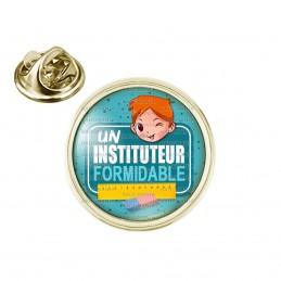 Pin's rond 2cm doré Un Instituteur Formidable - Roux - Fond Bleu