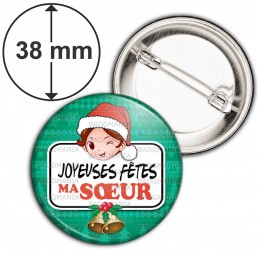 Badge 38mm Epingle Joyeuses Fêtes MA SŒUR Noël Gui Cloches