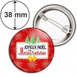 Badge 38mm Epingle Joyeux Noël Maîtresse - Fond rouge Sapins Flocons neige