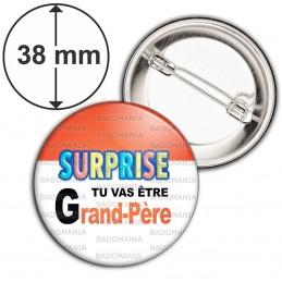 Badge 38mm Epingle SURPRISE Tu vas être GRAND-PÈRE - Logo Œufs Chocolats