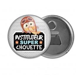 Décapsuleur 6cm Aimant Magnet Instituteur Super Chouette - Echarpe Fond Gris