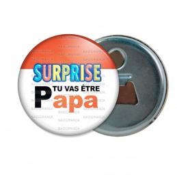 Décapsuleur 6cm Aimant Magnet SURPRISE Tu vas être PAPA - Logo Œufs Chocolats