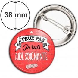 Badge 38mm Epingle J'peux Pas Je suis Aide Soignante - Pansement Fond Rouge