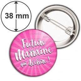 Badge 38mm Epingle Future Marraine qui Déchire - Fond rose