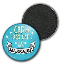 Magnet Aimant Frigo 3.8cm Cap ou pas Cap d'être ma Marraine - Fond bleu