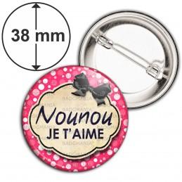 Badge 38mm Epingle Nounou je t'aime - Fond rose bulles