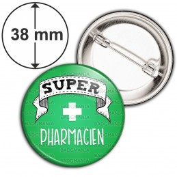 Badge 38mm Epingle Super PHARMACIEN