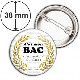 Badge 38mm Epingle J'ai mon BAC avec mention en plus ! Palmes Or Fond Blanc