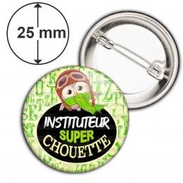 Badge 25mm Epingle Instituteur Super Chouette - Echarpe Fond Jaune