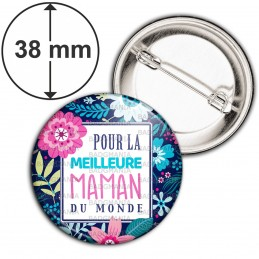 Badge 38mm Epingle Pour la meilleure maman du monde - Fond fleuri Bleu