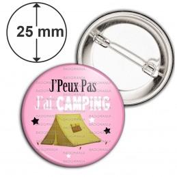 Badge 25mm Epingle J'Peux Pas J'ai Camping - Tente fond rose
