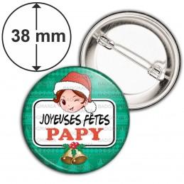 Badge 38mm Epingle Joyeuses Fêtes PAPY Noël Gui Cloches