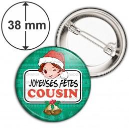 Badge 38mm Epingle Joyeuses Fêtes COUSIN Noël Gui Cloches