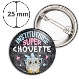 Badge 25mm Epingle Institutrice Super Chouette Lunettes Fond Gris