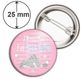 Badge 25mm Epingle J'Peux Pas J'ai Sieste - Chat fond rose