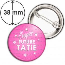 Badge 38mm Epingle Super Future TATIE - Etoiles Fond Rose