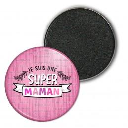 Magnet Aimant Frigo 3.8cm Je suis une Super Maman - Fond rose