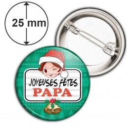 Badge 25mm Epingle Joyeuses Fêtes PAPA Noël Gui Cloches