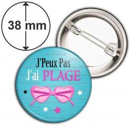 Badge 38mm Epingle J'Peux Pas J'ai Plage - Lunettes de soleil