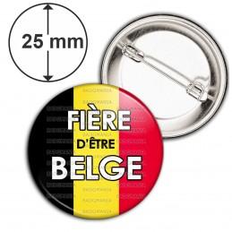 Badge 25mm Epingle Fière d'Etre Belge Drapeau Belge