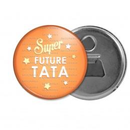 Décapsuleur 6cm Aimant Magnet Super Future TATA - Etoiles Fond Orange