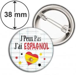 Badge 38mm Epingle J'Peux pas J'ai Espagnol - Cœur Quadrillage