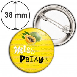 Badge 38mm Epingle Miss Papaye - Fruit papaye sur fond jaune