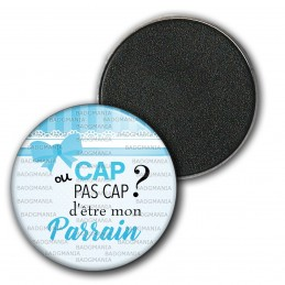 Magnet Aimant Frigo 3.8cm Cap ou pas Cap d'être mon Parrain - Fond bleu nœud