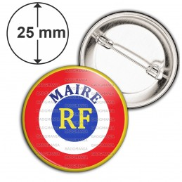Badge 25mm Epingle Cocarde Bleu Blanc Rouge RF Maire Ecriture position haute