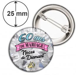 Badge 25mm Epingle 60 ans de Mariage Noces de Diamant - Anneaux Anniversaire Mariage