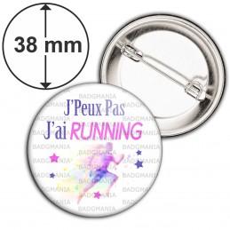 Badge 38mm Epingle J'Peux Pas J'ai Running - Sport Coureur Course