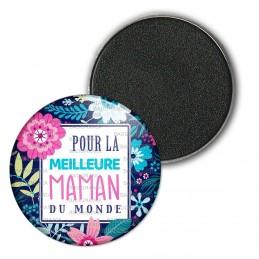 Magnet Aimant Frigo 3.8cm Pour la meilleure maman du monde - Fond fleuri Bleu