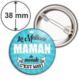 Badge 38mm Epingle La meilleure maman du monde c'est moi - Ruban Blanc Fond Bleu
