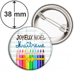 Badge 38mm Epingle Joyeux Noël Maîtresse - Quadrillage Crayons de couleur