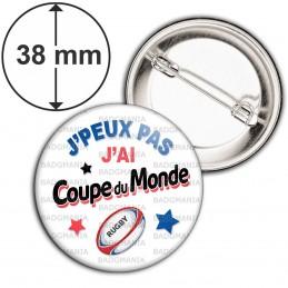 Badge 38mm Epingle J'peux pas j'ai Coupe du Monde - Ballon Ovale - Fond Blanc