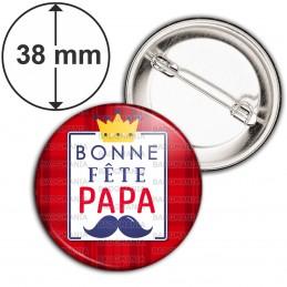 Badge 38mm Epingle Bonne Fête PAPA - Fond rouge Moustache couronne