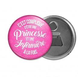 Décapsuleur 6cm Aimant Magnet C'est compliqué d'être une Princesse et Infirmière à la Fois - Fond Rose