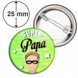 Badge 25mm Epingle Super Papa - Homme Cheveux Chatains Masqué Fond Vert