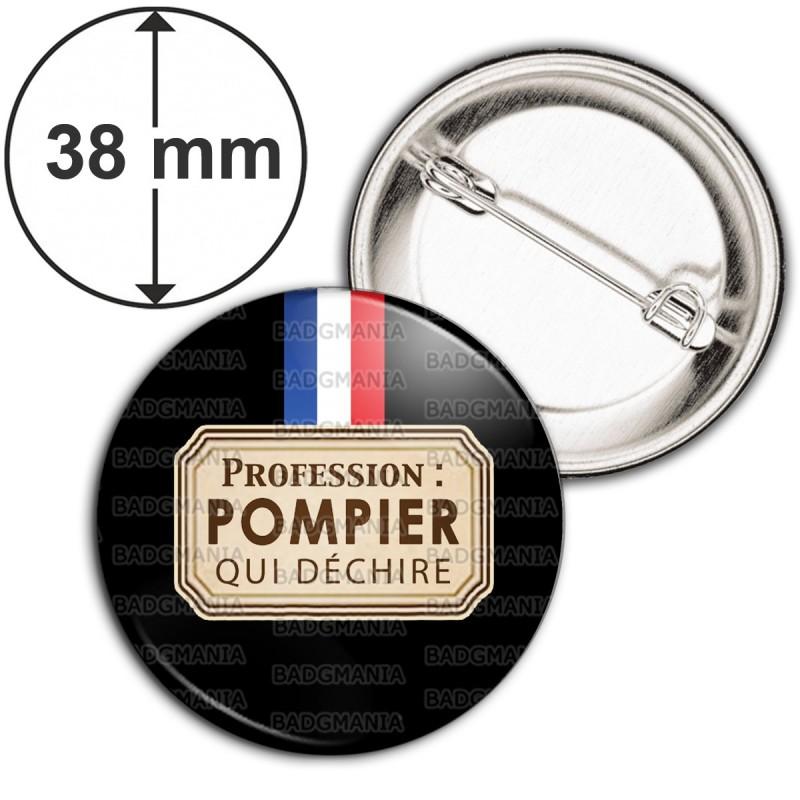 Badge 38mm Epingle Profession POMPIER qui déchire - Bleu Blanc Rouge Fond Noir