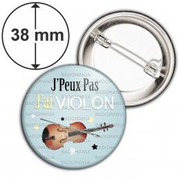 Badge 38mm Epingle J'Peux Pas J'ai Violon - Instrument Musique
