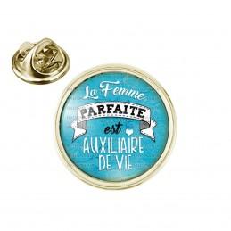 Pin's rond 2cm doré La Femme Parfaite est AUXILIAIRE DE VIE