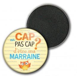 Magnet Aimant Frigo 3.8cm Cap ou pas Cap d'être ma Marraine - Fond jaune Chouette