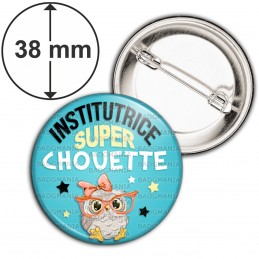 Badge 38mm Epingle Institutrice Super Chouette Lunettes Fond Bleu