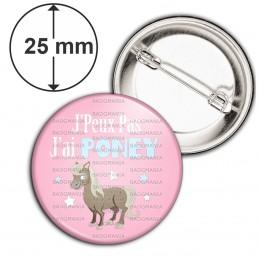 Badge 25mm Epingle J'Peux Pas J'ai Poney - Equitation fond rose
